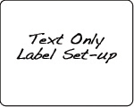 Design Services - Text Only Label Set-up